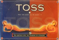 Toss (Hoe ver durf jij te gaan ...?)