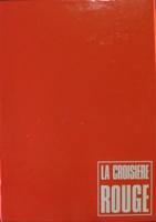La Croisiere Rouge
