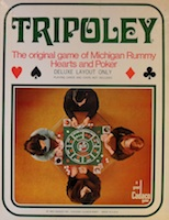 Tripoley:The original game of Michigan Rummy Hearts and Poker