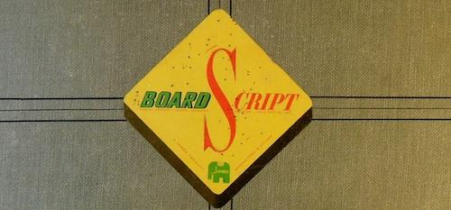 Board Script