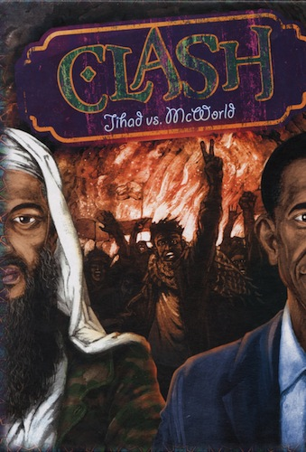 Clash - Jihad vs. McWorld