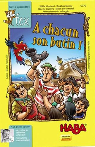 A Chacun son Butin!