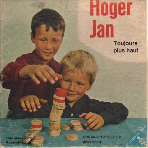 Hoger Jan (Toujours plus haut)