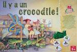 Il y a un crocodile!