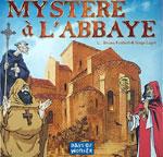 Mystere à l' Abbaye