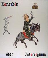 Konradin oder Interregnum