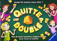 Quitte ou double?