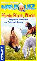 Naturquiz - Pferde, Pferde, Pferde