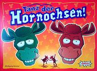 Tanz der Hornochsen!