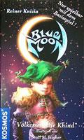 """Blue Moon (D) - Völkerset """"Die Khind"""""""
