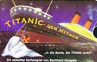 Titanic: Der Mythos