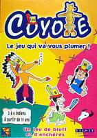 Coyote - Le jeu qui va vous plumer!
