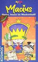 Macius - Hurra, heute ist Maskenball!