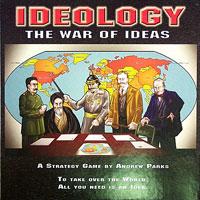 Ideology - The war of ideas