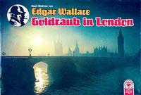 Goldraub in London - Nach Motiven von Edgar Wallace