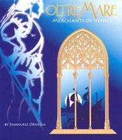Oltre Mare - Merchants of Venice