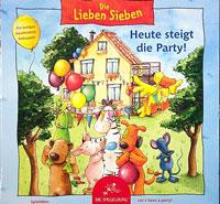 Die Lieben Sieben - Heute steigt die Party!