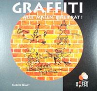 Graffiti: Alle Malen, einer Rät!