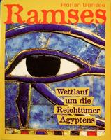 Ramses - Wettlauf um die Reichtümer Ägyptens
