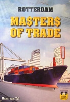 Rotterdam: Masters of Trade