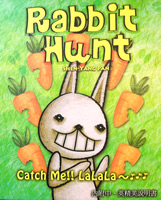 Rabbit Hunt (Catch Me!! LaLaLa)