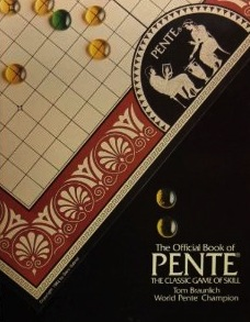 Pente: The Classic Game of Skill